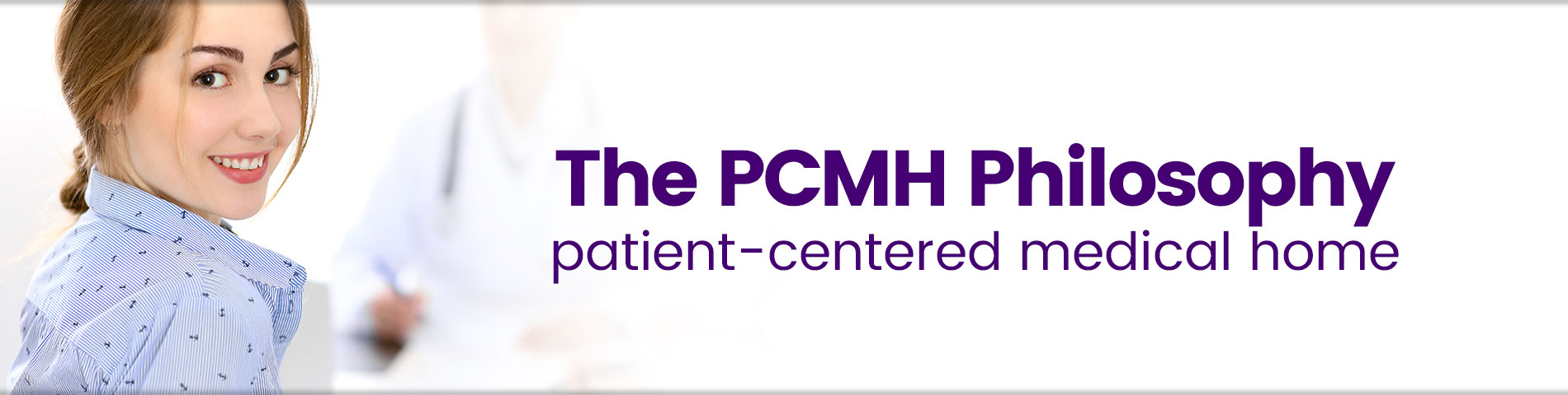 Welcome to Your Patient-Centered Medical Home